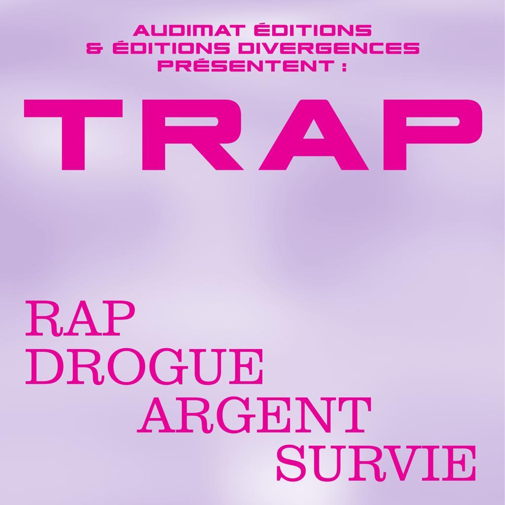 Lancement de «TRAP» – Audimat x Divergences