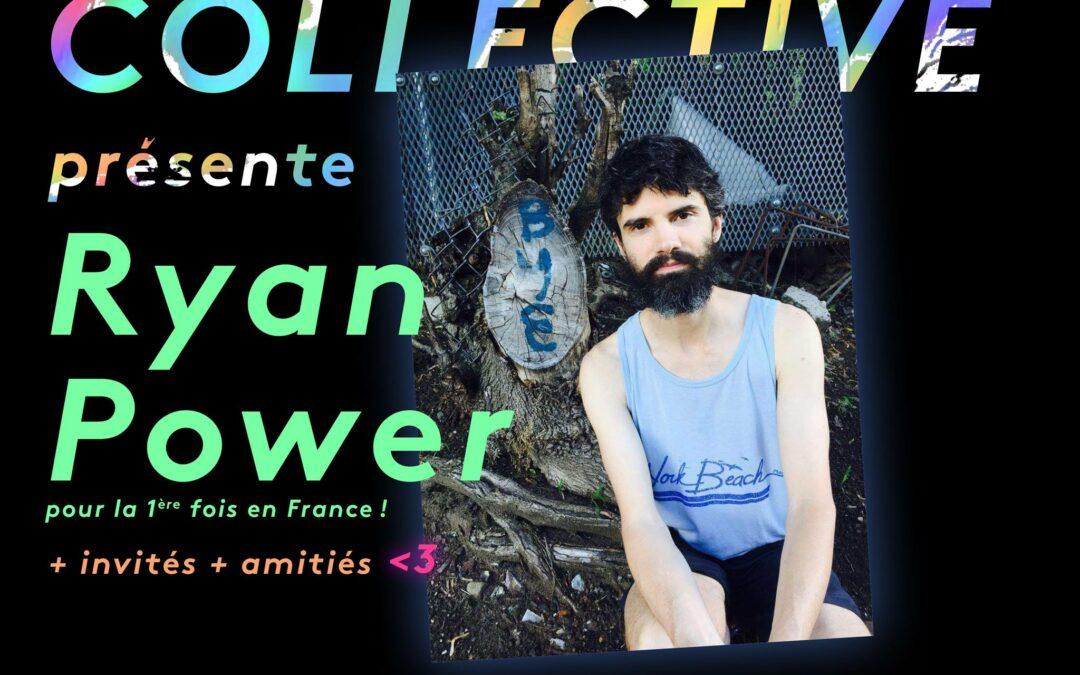 Fortune présente RYAN POWER (US) + invités