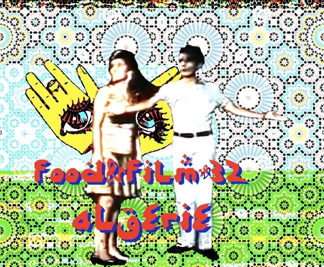 Food&film #32 – Algérie