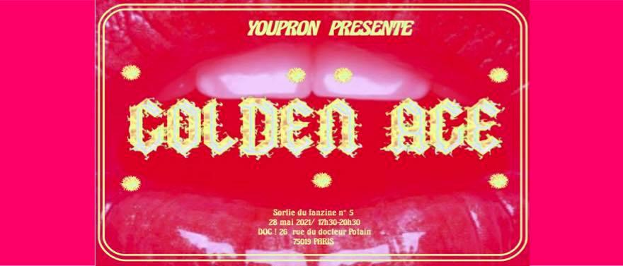 Golden Age – Lancement du Fanzine YouPron #5