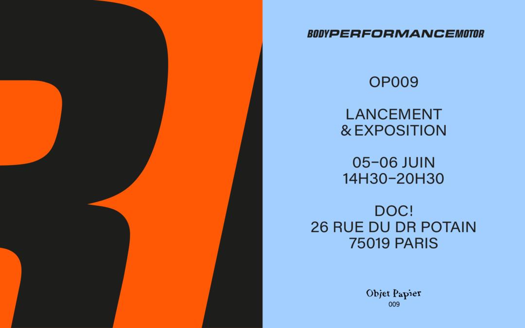 Objet Papier 009 – Lancement Performance