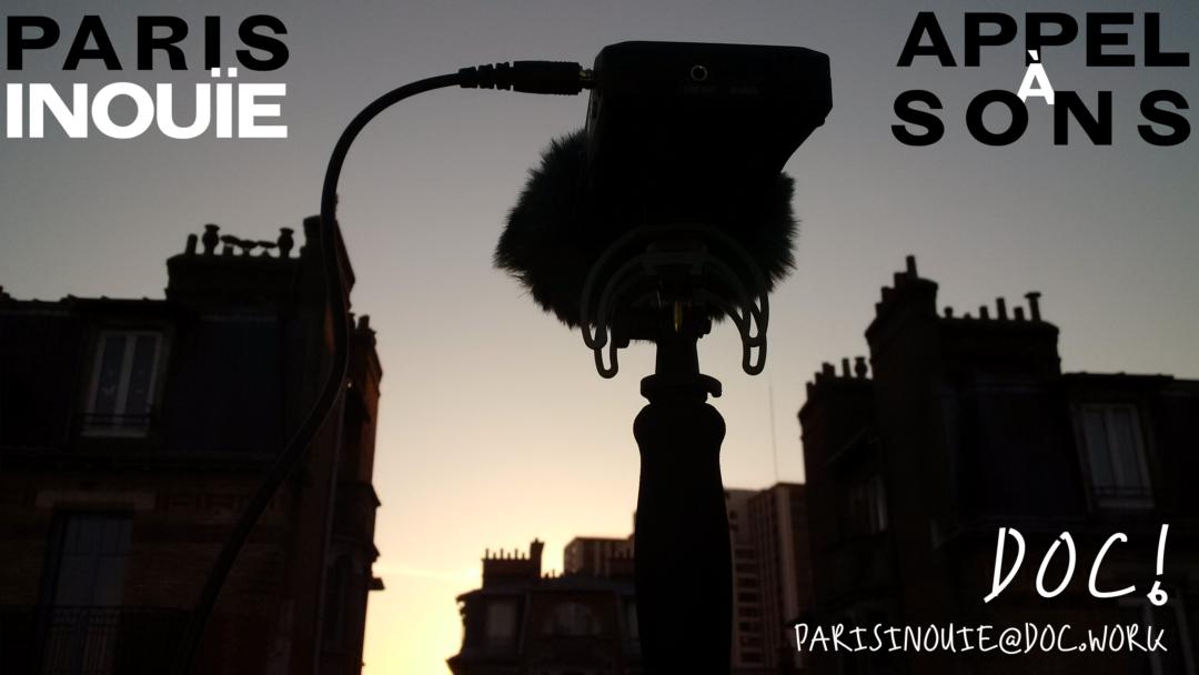 PARIS INOUÏE – Appel à Sons